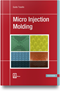 cover-small Micro Injection Molding