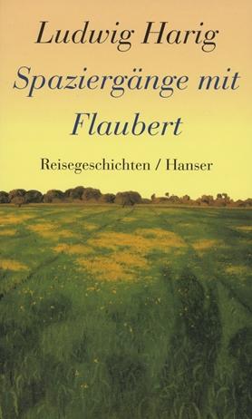 Spaziergänge mit Flaubert