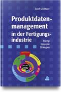 Produktdatenmanagement in der Fertigungsindustrie