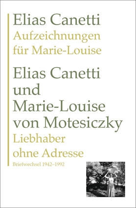 Aufzeichnungen für Marie-Louise UND Liebhaber ohne Adresse