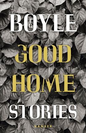 Good Home - Bücher - Hanser Literaturverlage