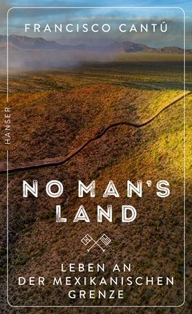 No Mans Land Bücher Hanser Literaturverlage