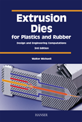 Extrusion Dies for Plastics and Rubber