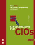 Erfolgsrezepte für CIOs