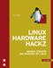 Linux Hardware Hackz