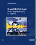Synästhetisches Design - Kreative Produktentwicklung für alle Sinne