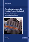 Extrusionswerkzeuge für Kunststoffe und Kautschuk
