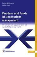 Paradoxa und Praxis im Innovationsmanagement