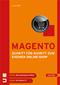 Magento - Schritt für Schritt zum eigenen Online-Shop