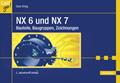 NX 6 und NX 7