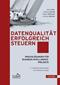 Datenqualität erfolgreich steuern