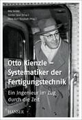 Otto Kienzle – Systematiker der Fertigungstechnik