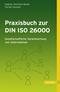 Praxisbuch zur DIN ISO 26000: Gesellschaftliche Verantwortung von Unternehmen