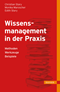 Wissensmanagement in der Praxis
