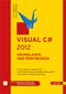 Visual C# 2012 - Grundlagen und Profiwissen