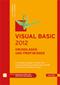 Visual Basic 2012 - Grundlagen und Profiwissen