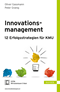 Innovationsmanagement – 12 Erfolgsstrategien für KMU
