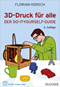 cover-small 3D-Druck für alle