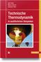 cover-small Technische Thermodynamik in ausführlichen Beispielen