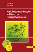 Kombinationstechnologien auf Basis des Spritzgießverfahrens