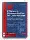 Effiziente Kommunikation im Unternehmen: ...