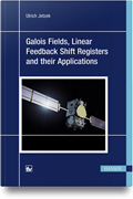 Galois Fields, Linear Feedback Shift Registers and their Applications