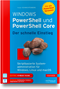Windows PowerShell 5 und PowerShell Core 6 - Der schnelle Einstieg