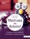 Mach was mit Arduino!