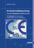 EU- Konformitätsbewertung – in acht Projektphasen direkt zum Ziel