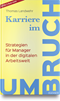 cover-small Karriere im Umbruch. Strategien für Manager in der digitalen Arbeitswelt