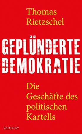 Geplünderte Demokratie