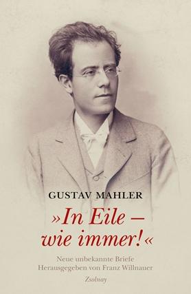 Gustav Mahler In Eile - wie immer!