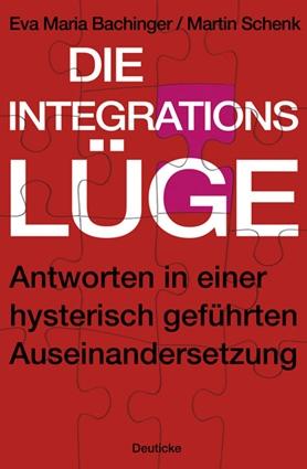 Die Integrationslüge
