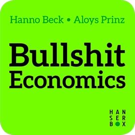 Bullshit Economics