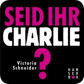 Seid ihr Charlie?