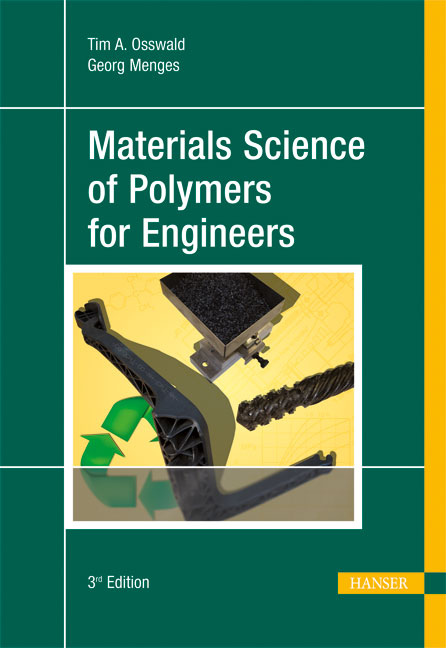 Osswald, Menges, Materials Science of Polymers for Engineers, 978-1-56990-514-2