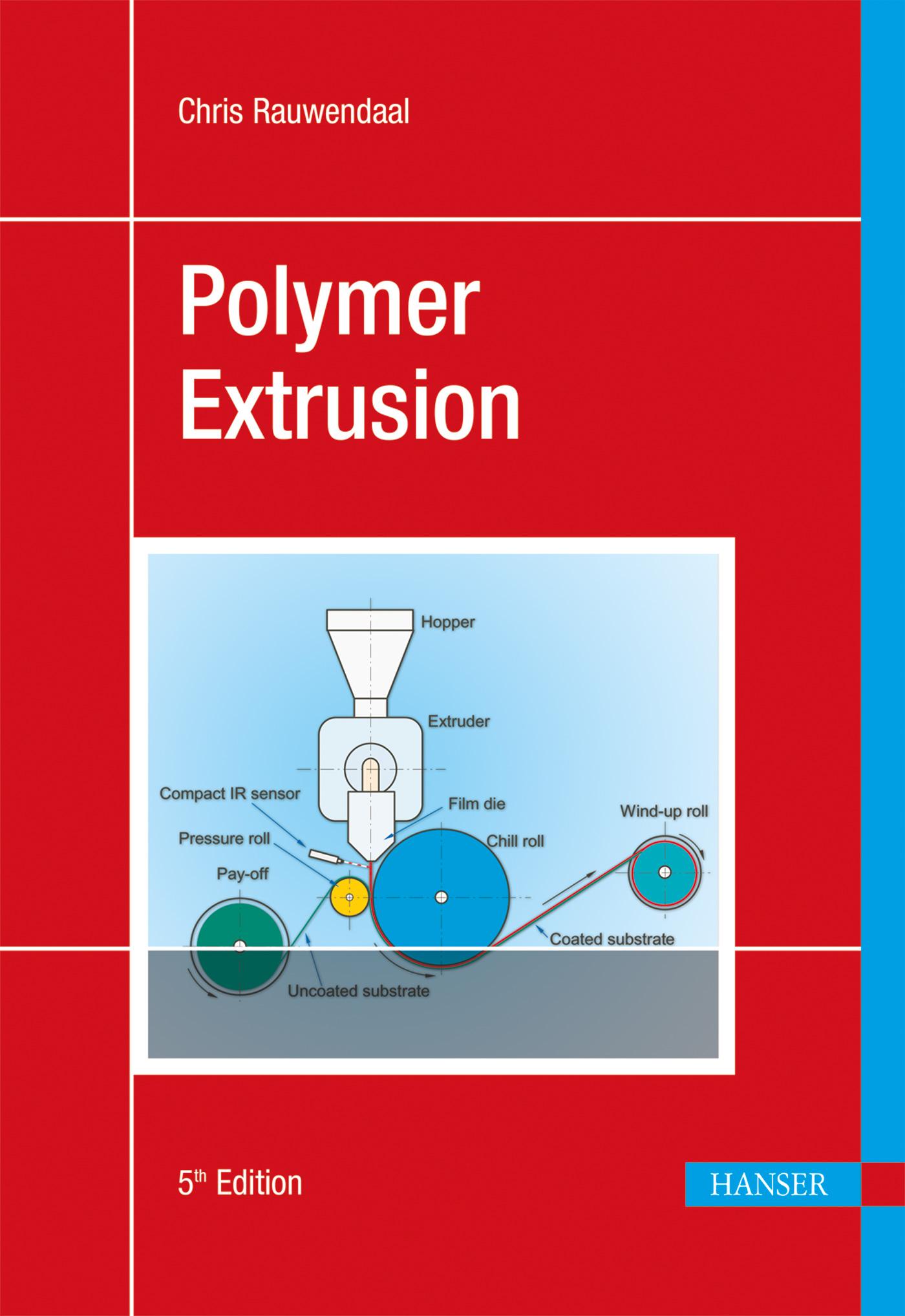Rauwendaal, Polymer Extrusion, 978-1-56990-516-6