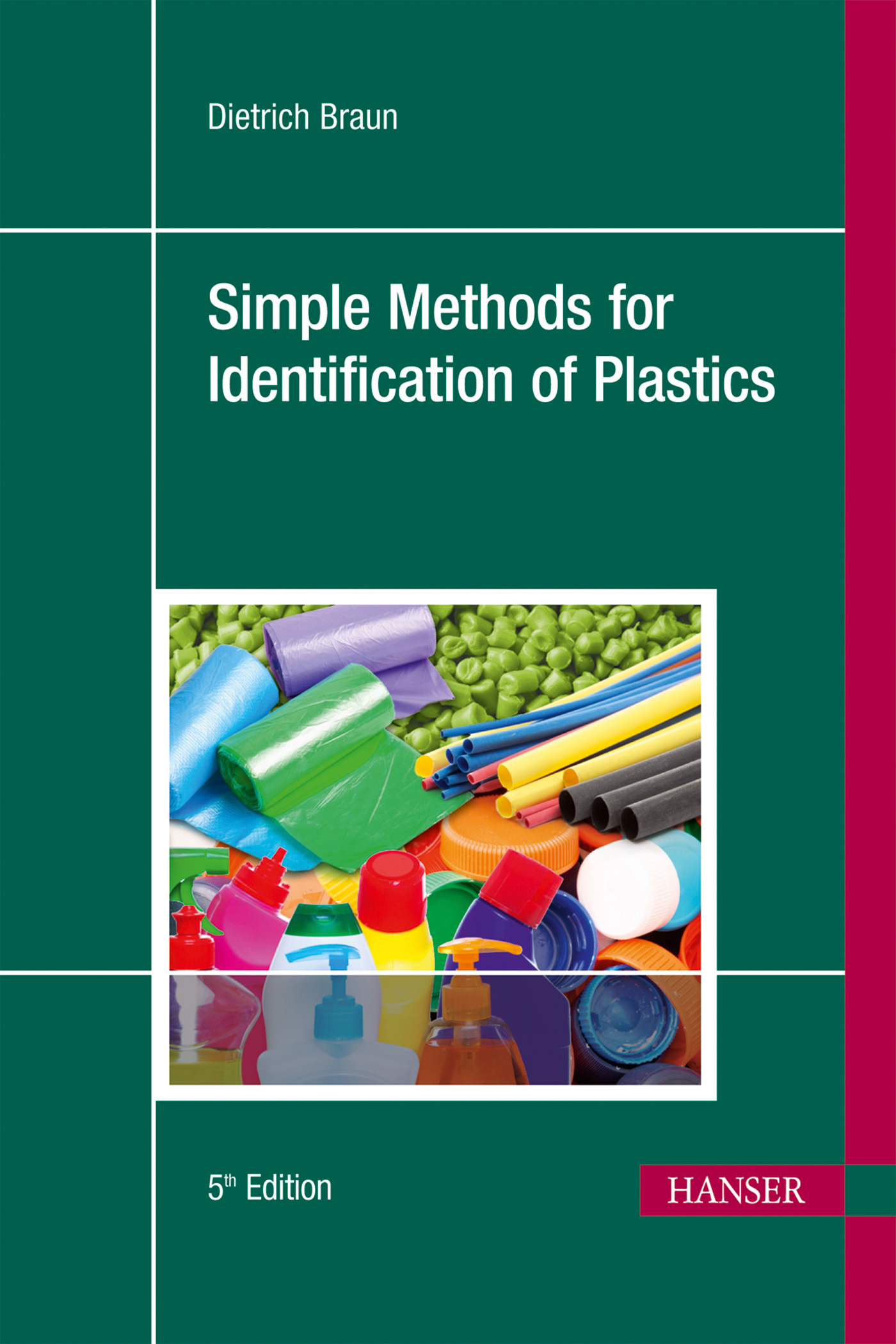 Braun, Simple Methods for Identification of Plastics, 978-1-56990-526-5