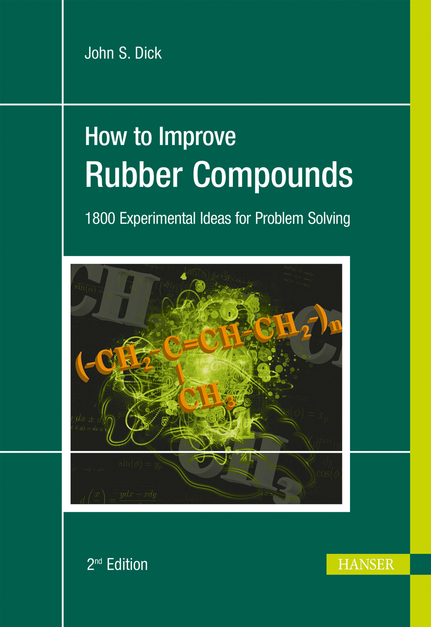 Dick, How to Improve Rubber Compounds, 978-1-56990-533-3