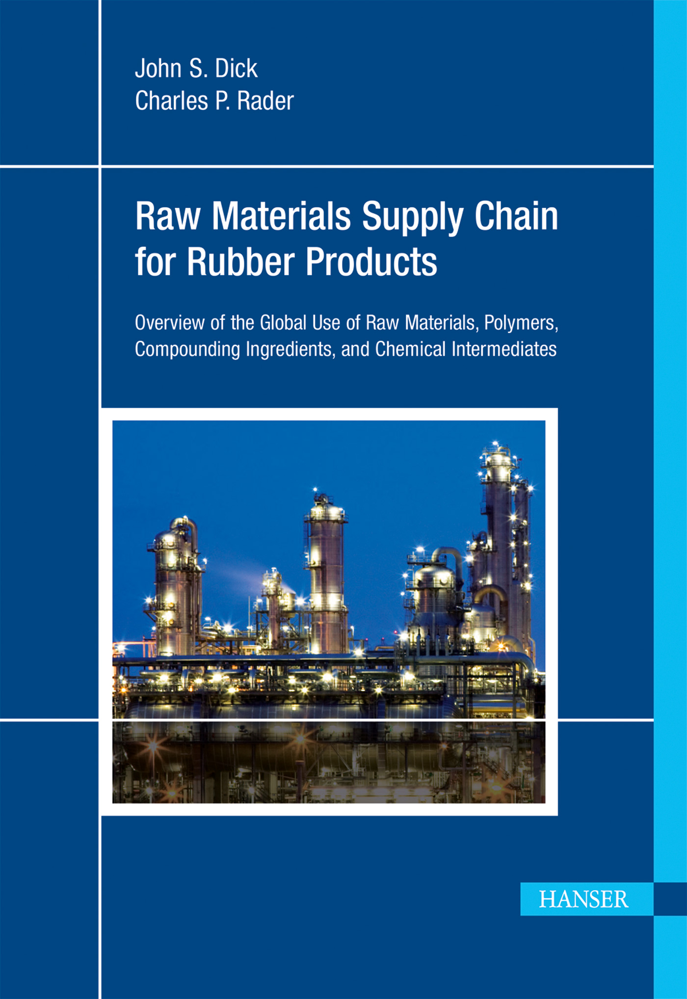 Dick, Raw Materials Supply Chain for Rubber Products, 978-1-56990-537-1