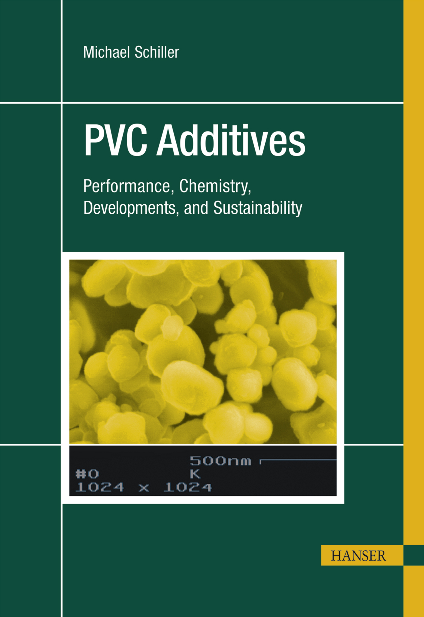 Schiller, PVC Additives, 978-1-56990-543-2