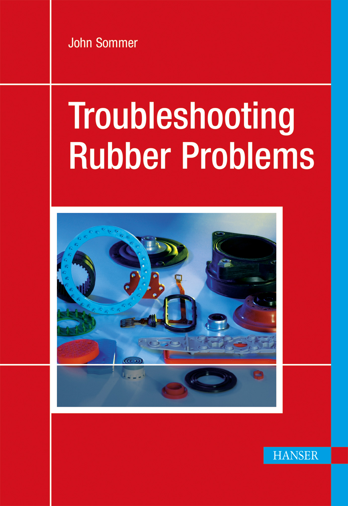 Sommer, Troubleshooting Rubber Problems, 978-1-56990-553-1