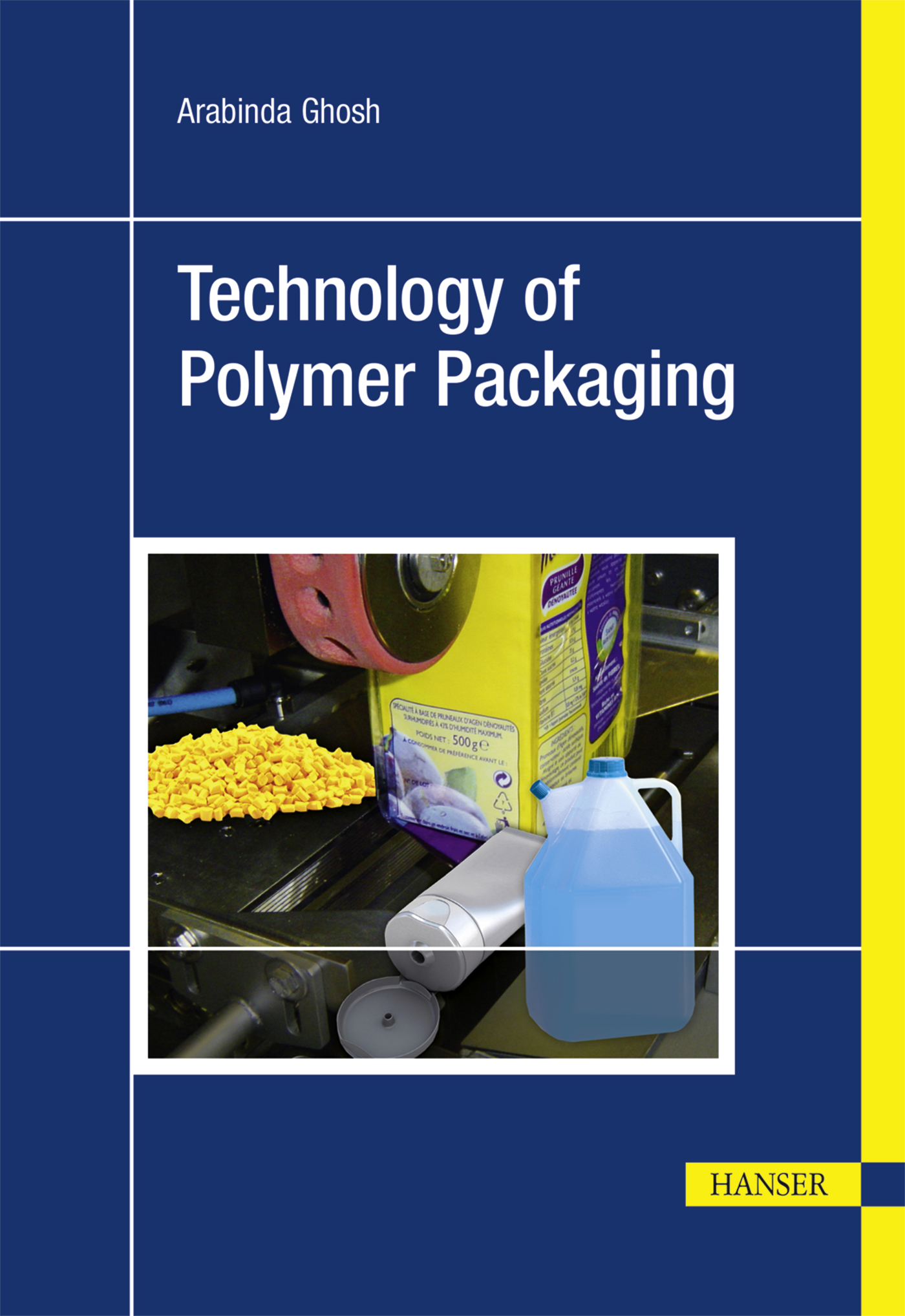 Ghosh, Technology of Polymer Packaging, 978-1-56990-576-0