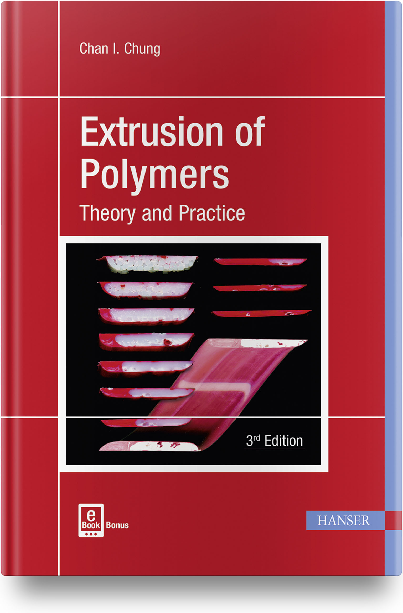 Chung, Extrusion of Polymers, 978-1-56990-609-5