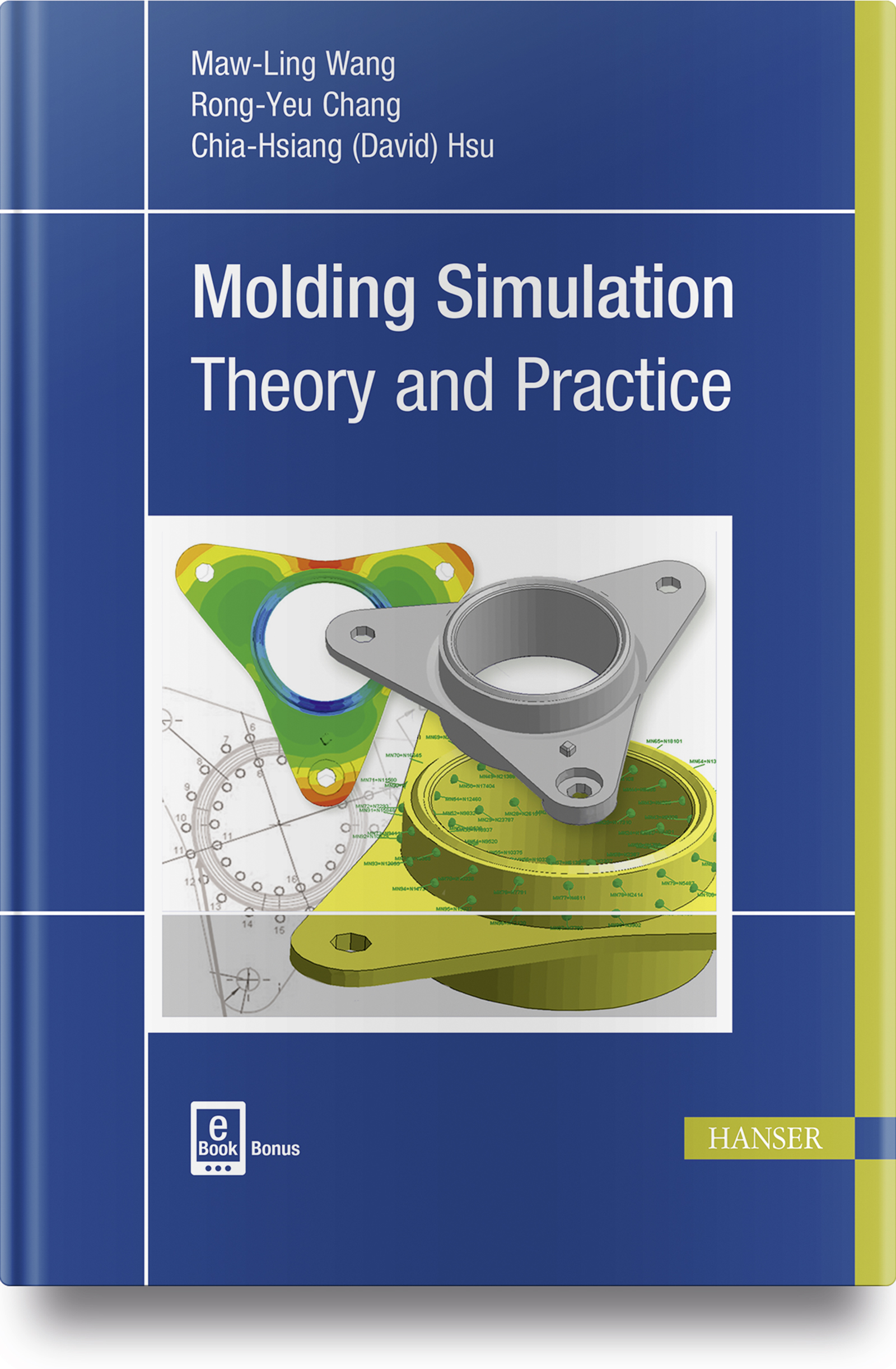 Molding Simulation: Theory and Practice, 978-1-56990-619-4