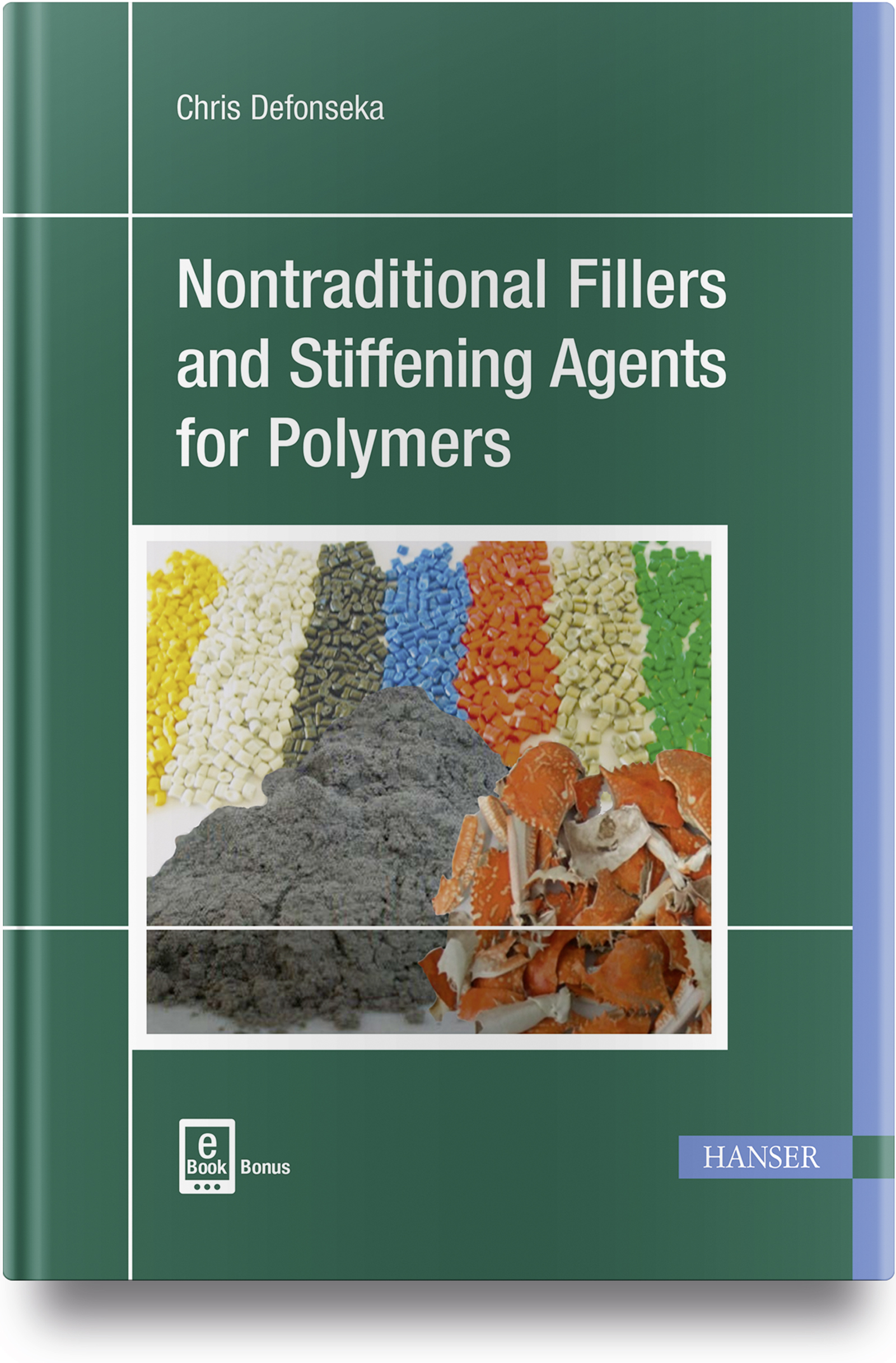 Defonseka, Nontraditional Fillers and Stiffening Agents for Polymers, 978-1-56990-625-5