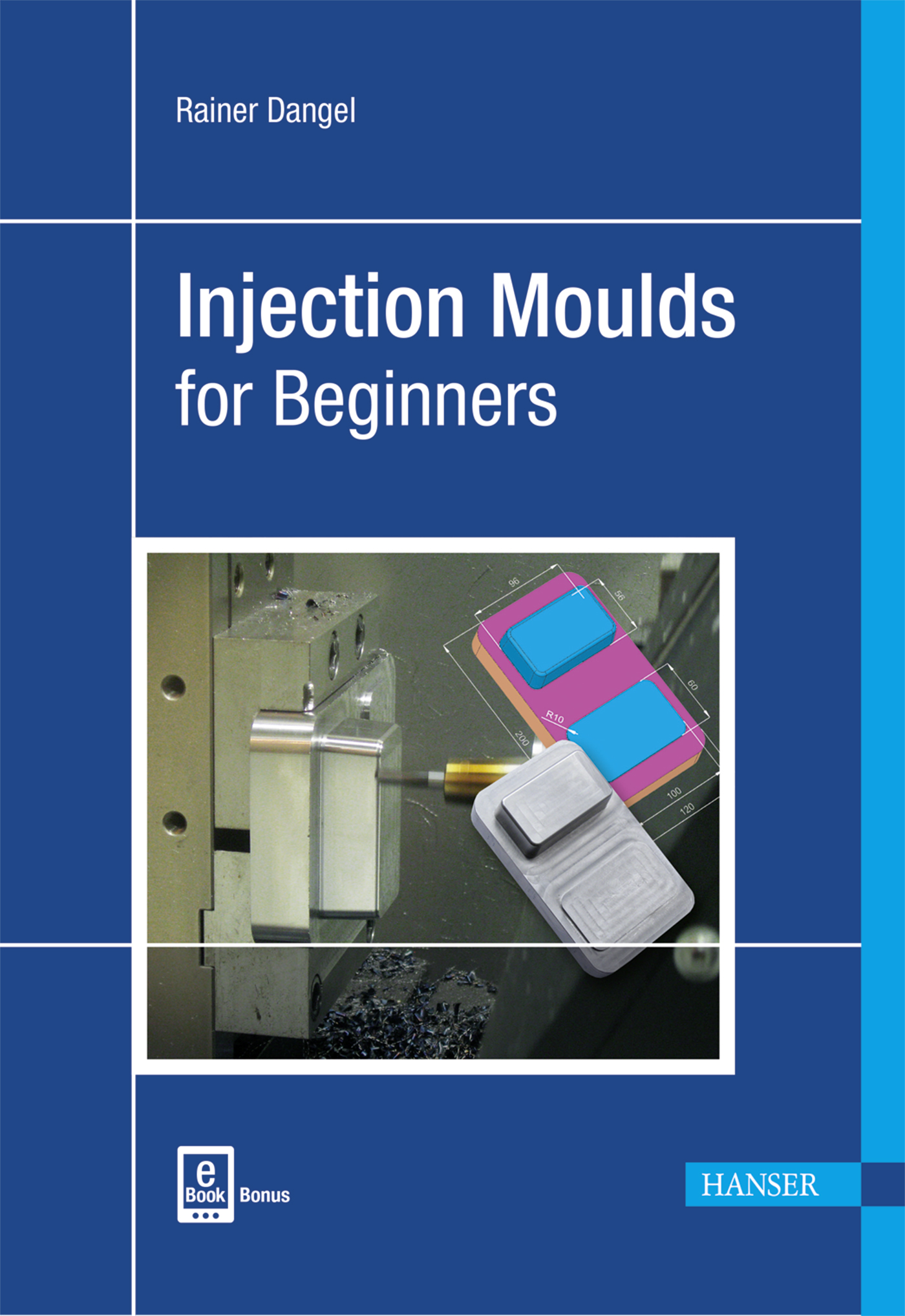 Dangel, Injection Moulds for Beginners, 978-1-56990-631-6