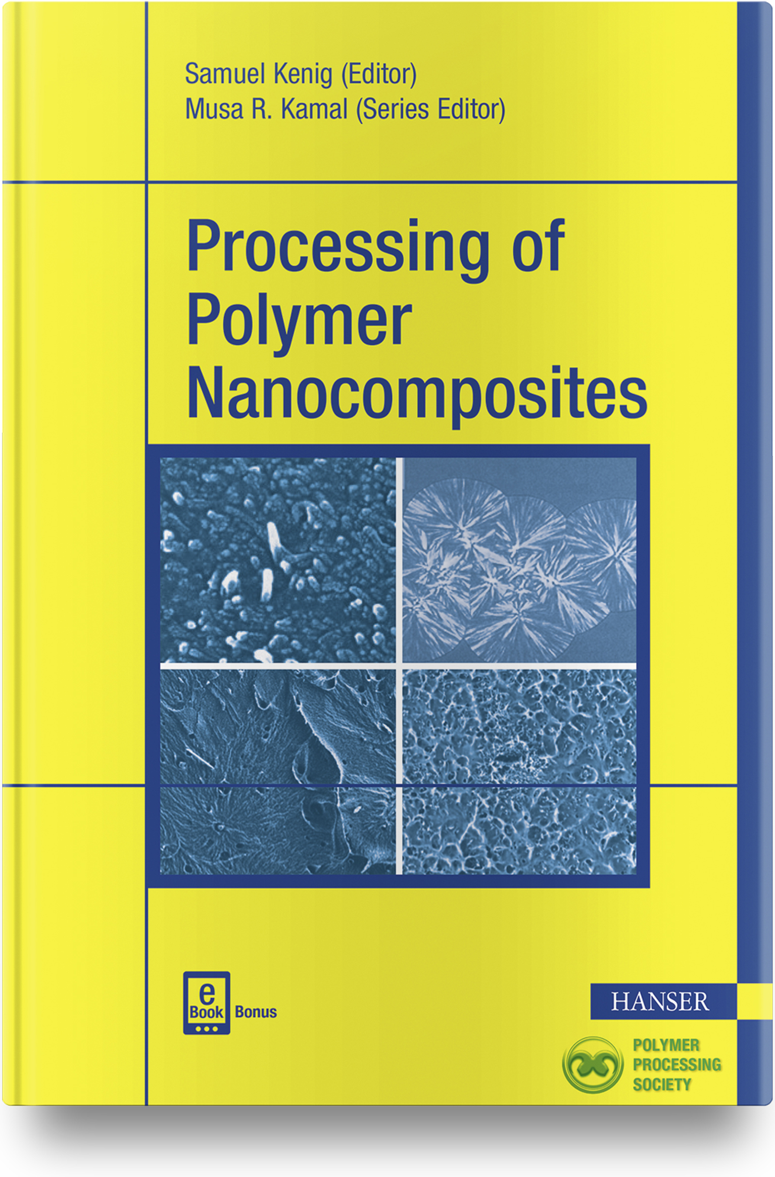 Kenig, Processing of Polymer Nanocomposites, 978-1-56990-635-4
