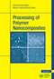 Processing of Polymer Nanocomposites