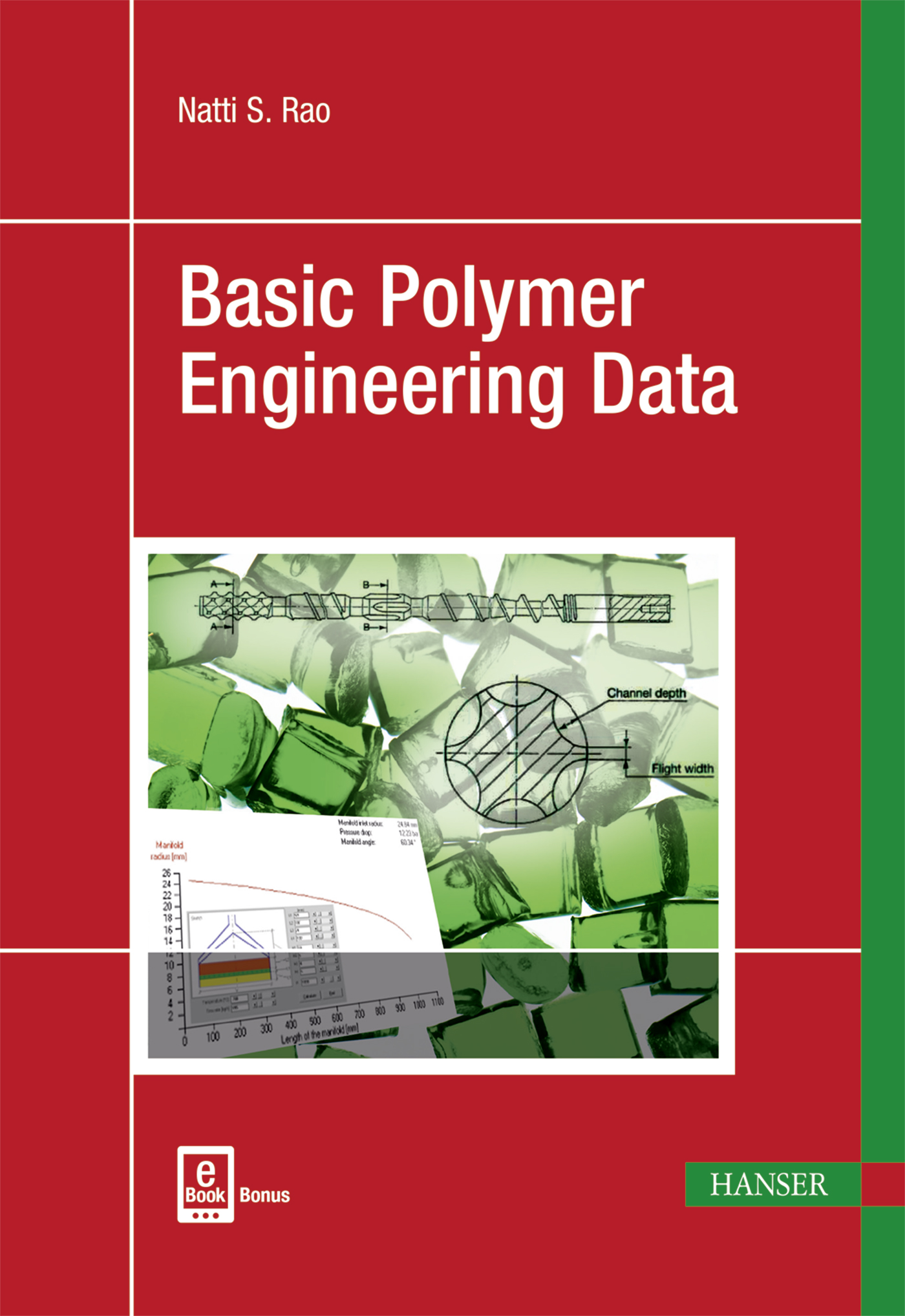 Rao, Basic Polymer Engineering Data, 978-1-56990-649-1